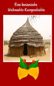 Kenianische Weihnachtskurzgeschichten